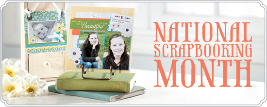 National Scrapbook Month 2011